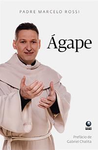 Livro Ágape, de Padre Marcelo Rossi