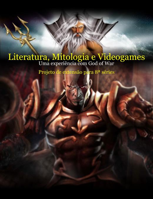 Projeto Literatura, Mitologia e Videogames - Uma experiência com God of War