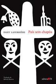 País sem Chapéu, de Dany Laferrière