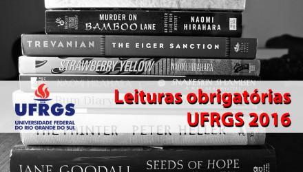 Livros obrigatórios para o vestibular UFRGS 2016