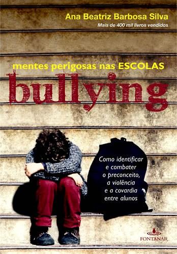 Livro Bullying - Mentes Perigosas nas Escolas