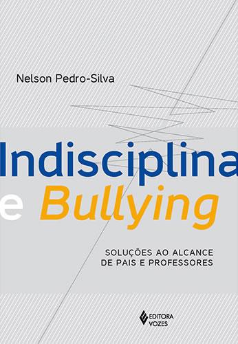 Livro - Indisciplina e Bullying