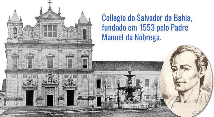 Collegio Salvador da Bahia - 1553