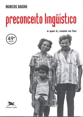 Capa do livro Preconceito Linguístico, de Marcos Bagno