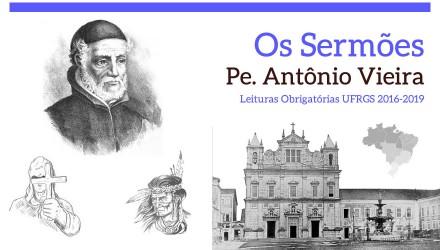 Resumo e Análise dos Sermões de Padre Antônio Vieira