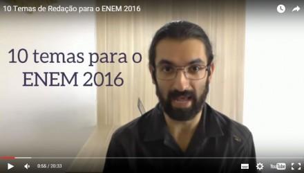 Temas de Redação para o ENEM 2016